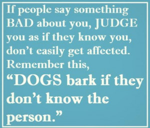 Dogs Always Bark Inspirational Quote