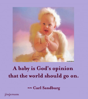 And Funny Baby Picture Quotes: A Baby In Gods Opinion A Funny Baby ...