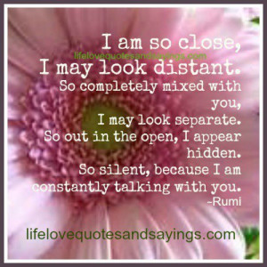 am so close i may look distant so completely mixed with you i may ...