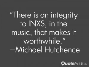 Michael Hutchence Quotes