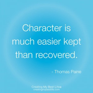 Quotes About Integrity and Character http://creatingmybestlife.com ...
