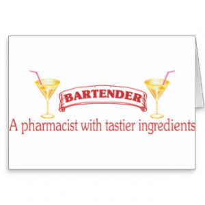 Funny Bartender Sayings Cards, Funny Bartender Sayings Card ...
