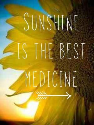 Sunshine the best medicine!