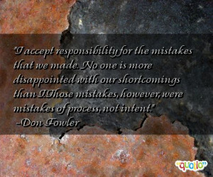 accept responsibility for the mistakes that