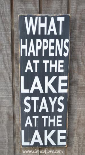 From A Lake, Personalized Wall Art Lake Life » Lake Quote Sign Lake ...