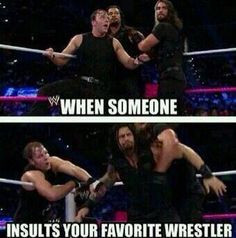 WWE Memes this is me whenever someone talks bad about the Undertaker
