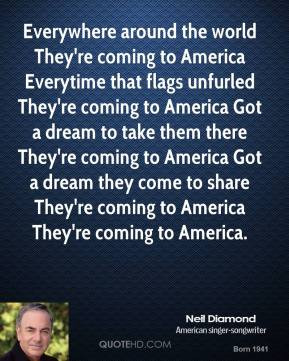 ... come to share They're coming to America They're coming to America