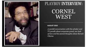 7792: Cornel West Talks To Playboy.