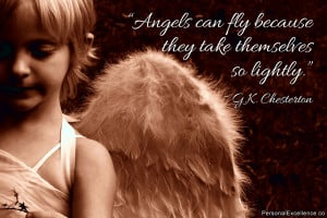 """Inspirational Quote: """"Angels can fly because they take themselves so ..."""