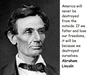 ... Abraham Lincoln quotations, sayings. Famous quotes of Abraham Lincoln