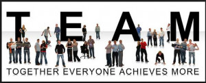 Team Together Everyone Achieves More - Teamwork Quote