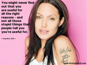 Quotes Angelina Jolie Angry quotes
