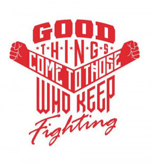 Inspirational Typography Picture Quote Keep Fighting