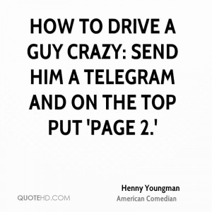 How to drive a guy crazy: send him a telegram and on the top put 'page ...
