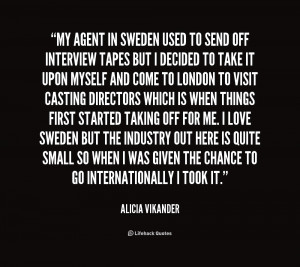 quote Alicia Vikander my agent in sweden used to send 1 165542 png