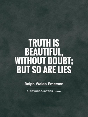 Quotes About Truth And Lies Quote On