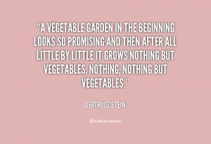 Quotes About Vegetable Garden