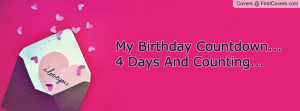 my birthday countdown... 4 days and counting... , Pictures