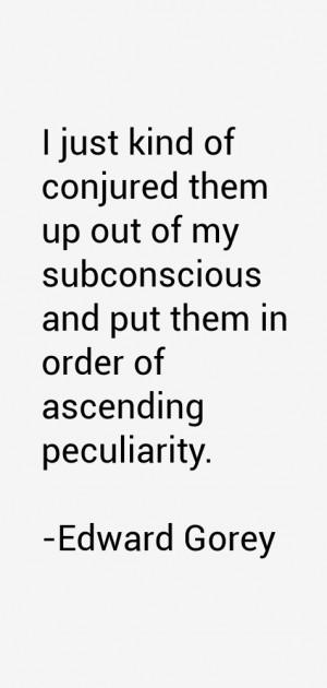 Edward Gorey Quotes & Sayings