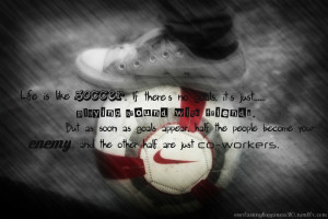 Quotes Soccer Life
