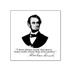 ... Abraham Lincoln Mercy Quotation > Abraham Lincoln Mercy Quote Posters