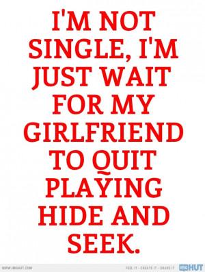 No, I'm Not Single!