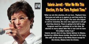 ... member Valerie Jarrett who pulls Obama's Islamic strings