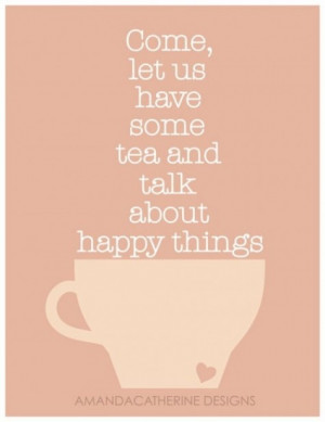 tea and happiness quote