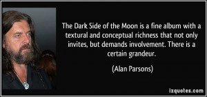 The Dark Side of the Moon is a fine album with a textural and ...