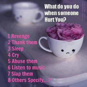 What To Do When Someone Hurts You Deeply Emotionally