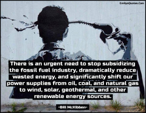 need, urgent, fossil fuel, industry, wasted energy, power, energy, oil ...