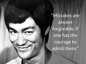 Mistakes are always forgivable, if one has the courage to admit them ...