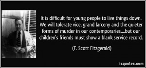 It is difficult for young people to live things down. We will tolerate ...