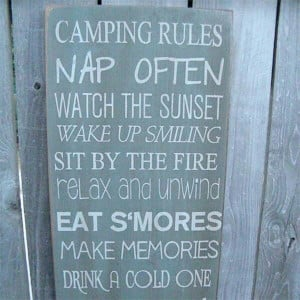 Camping Rules Nap Often Watch The Sunset Wake Up Smiling Sit By The ...