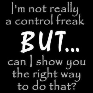 Control freak funny communication quote | Photo Credit ...