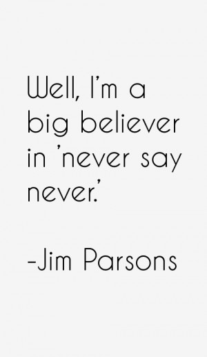 Jim Parsons Quotes amp Sayings