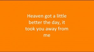 Heaven Got Another Angel Quotes