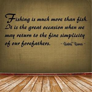 fishing is much more than fish fishing wall quote words sayings ...