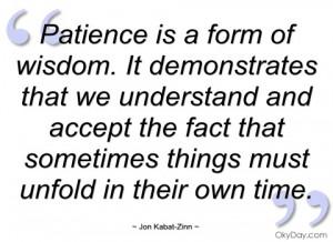 patience is a form of wisdom jon kabat-zinn