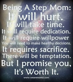 BEING A STEP MOM - Love this! Becoming a Step Mom was the best thing ...