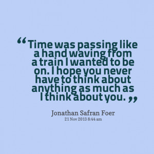 Quotes About Time Passing Quotes picture: time was