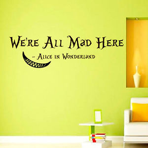 Wall-Decals-Alice-in-Wonderland-Cheshire-Cat-Quote-Decal-Were-all-mad ...