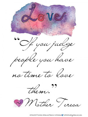 Judge Not Mother Teresa Free Printable Quote