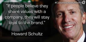 Howard Schultz Customer Loyalty Quotes