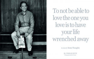 ... away. Quote by Vikram Seth on Section 377 and gay rights in India