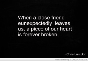 The Unexpected Loss Of A Friend