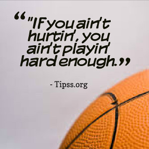 Motivational Basketball Quotes and Sayings