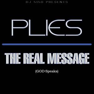 DJ 5150 & Plies - The Real Message | MixtapeTorrent.500