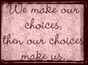 choices photo life-choices-quotes-004.jpg