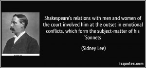Shakespeare's relations with men and women of the court involved him ...